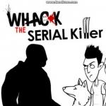 Whack The Serial Killer